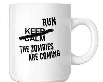 Keep Calm Run The Zombies Are Coming Walkers Halloween (SP-00542) 11 OZ Novelty Coffee Mug