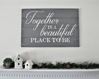 Together- Hand Painted Wood Sign