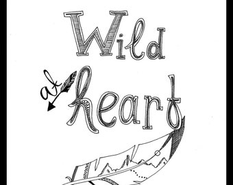 Wild at heart quote with frame