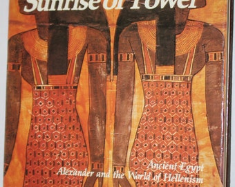 Sunrise of Power - Empires: Their Rise and Fall - Boston Publishing - Ancient Egypt History