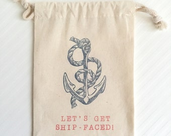 10 Let's Get Ship Faced Favor Bags - Nautical Bachelorette - Ship Faced Party Favors -Nautical Bachelor Party - Nauti Bachelorette Favors