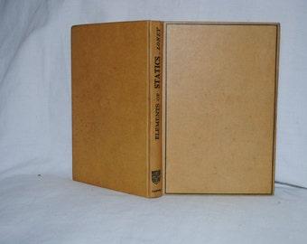 The Elements of Statics and Dynamics S.L. Loney Part I Statics 1946 Part II Dynamics 1946