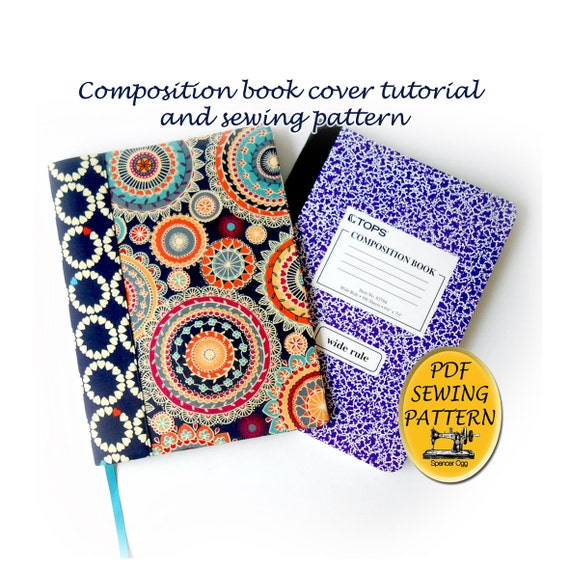 Book Cover Sewing Uk : Composition book cover pattern and tutorial notebook