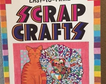 Easy-to-Make Scrap Crafts Book