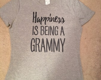 Happiness is being a grammy-t-shirt.  Grandma, Grammy, Nana, Mimi will love this shirt