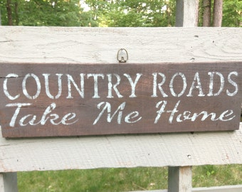 Country Home Decor, Fixer Upper Decor, Rustic Decor, Country Roads Take Me Home, Farmhouse Decor, Farmhouse Sign, Country Decor, Rustic