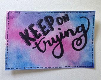"Motivation Inspiration ""Keep on Trying"" Postcard"