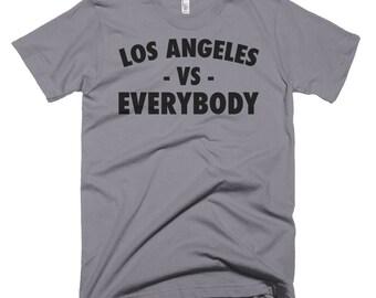 Los Angeles Vs Everybody Shirt, La T Shirt, Lakers, Vs Everybody, La Kings, Los Angeles T Shirt, Hollywood, Los Angeles Vs