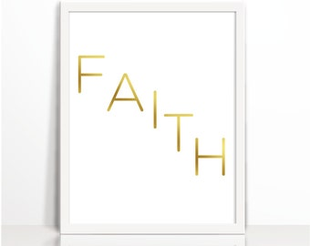Faith, Positive Quote, Gold, Typography Print, Art Printable, Wall Decor, Positive Thinking, Cubical Decor, Gold