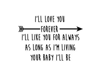 I'll Love You Forever Vinyl Wall Decal