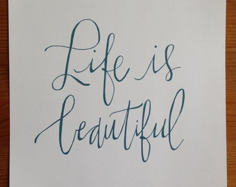 life is beautiful || hand lettered print