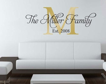 Personalized Family Name with Initial and Established Date wall decal wall mural available in 7 different sizes and 30 different colors 006