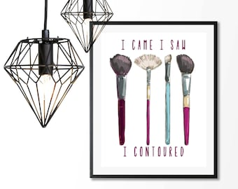makeup wall art, makeup prints, fashion wall art, funny quote prints, beauty print, i contoured,gift for her,makeup gift,bathroom wall decor