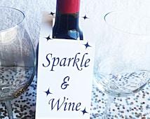 Sparkle and Wine Tag, Wedding Tag, Bridal Tag, Jewelry tag, bachelorette Tag