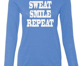 Sweat Smile Repeat Performance Women's Long Sleeve T-Shirt