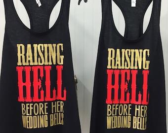 Bachelorette Party Tanks Raising Hell Before the Wedding Bells, Bachelorette Party Tank Top Sets Raising Hell
