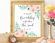 Bible verse wall art, Bible verse, Christian wall art print, A sweet friendship refreshes the soul, Proverbs 27:9, Bible watercolor flowers