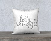 let's snuggle grey and white canvas throw pillow cover, 18X18, bedroom, living room, home decor, gift for her, child bedroom, nursery