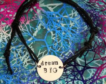 dream BIG stamped bracelet