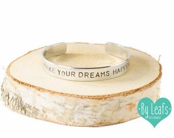 Slagletter armband - Gestempelde armband - Armband Make your dreams happen - Gepersonaliseerde armband - Cuff armband - Zilver kleur