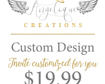Custom Design Created Just for You!