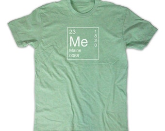 Maine Shirt - Inspired by the Periodic Table of Elements