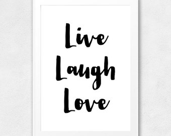 "Printable Wall Art Quote ""Live Laugh Love"", Typography Poster, Motivational, Inspirational, Printable Quote, Wall Decor, Home Decor, Life"