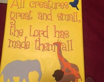 All creatures great and small, the Lord has made them all