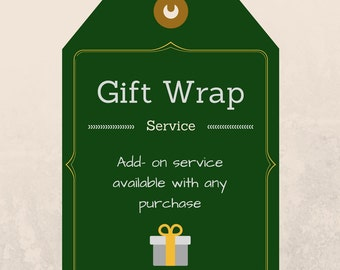 Gift Wrapping Service - add on item available with any purchase