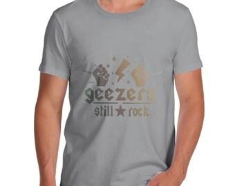 Men's Geezers Still Rock T-Shirt