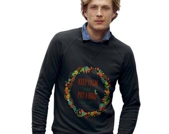 Men's Keep Calm And Put A Bird On It Sweatshirt