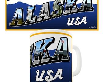 Greetings From Alaska Ceramic Mug