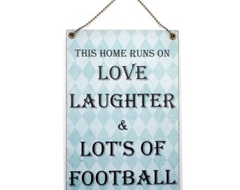Handmade Wooden ' This Home Runs On Love Laughter and Lots Of Football 'Sign 248