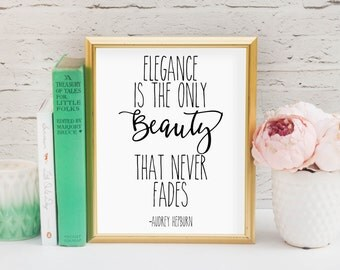 Elegance is the only beauty that never Fades Audrey Hepburn Printable, Digital Printable