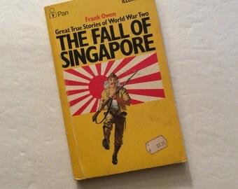 The Fall Of Singapore,World War Two,True War Stories,Singapore,War Book,Japan,Military History,Stories Of World War