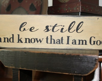 be still and know that I am God Wood Message Sign, Bible Verse, Message Block, Home Decor, Signs, Rustic Sign, Farmhouse Decor, love, family