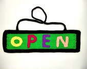 Open Closed Sign, Crochet unique Chic design, stereoscopic letter, Reversible Flip, fixed strip crocheted, Business Sign, Office Door, shop