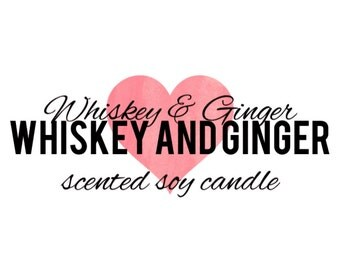 Whiskey & Ginger Scented Soy Candle
