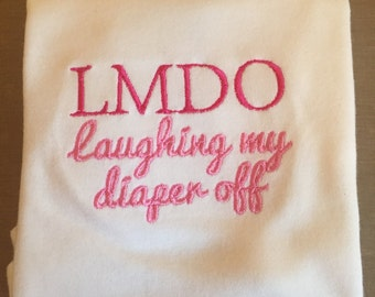 """Baby vest short sleeved """"laughing my diaper off"""""""