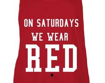 SALE! On Saturdays We Wear Red Tank