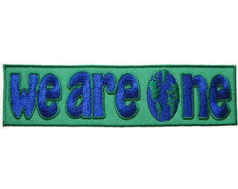 We Are One Earth Embroidered Applique Iron on Patch 13.3 cm. x 3.4 cm.