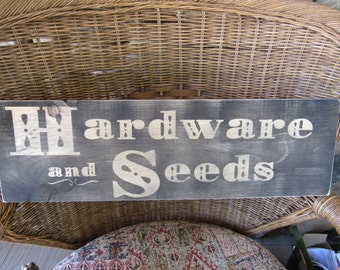 HARDWARE And SEEDS Handmade Wood Sign 24 x 7.25  Flat black and Natural Wood