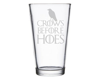 Crows Before Hoes Night's Watch pint glass, Watcher on the Wall, Groomsmen gift, Groomsman gift, GoT Night's Watch, Bros before hoes gifts,