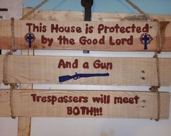 Trespasser Warning Sign