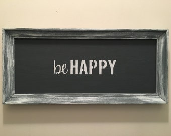 """Painted Distressed Frame With a Magnetic Board and """"be HAPPY"""" Quote"""