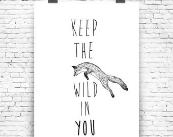Art Print Keep the wild in you
