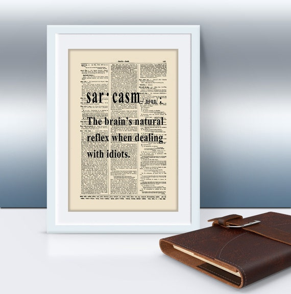The Definition Of Sarcasm Quote, Mixed Media Art, Dorm Decor, Motivational Art Print