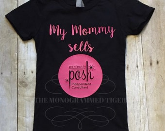 My Mommy Sells Posh Perfectly Posh Girls Tee