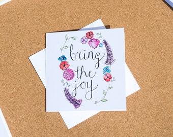 Bring The Joy Greeting Card
