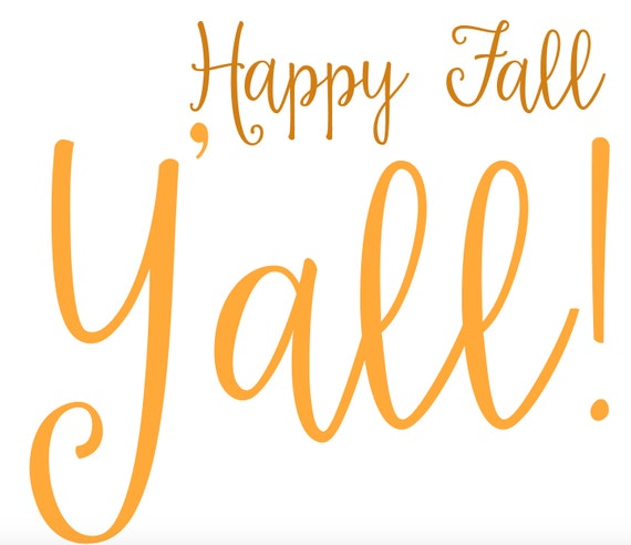 Juicy image with regard to happy fall y all printable